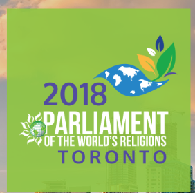 The 2018 Parliament of the World's Religions